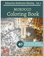 Morocco Coloring Book for Adults Relaxation Vol.2 Meditation Blessing