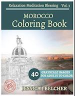 Morocco Coloring Book for Adults Relaxation Vol.3 Meditation Blessing