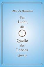 Das Licht, Die Quelle Des Lebens - Band 25