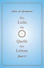 Das Licht, Die Quelle Des Lebens - Band 27
