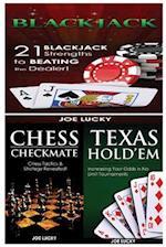Blackjack & Chess Checkmate & Texas Hold'em