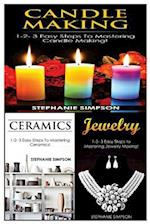 Candle Making & Ceramics & Jewelry