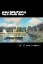 Journal Bridge Painting Fine Art Claude Monet