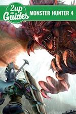 Monster Hunter 4 Ultimate Strategy Guide & Game Walkthrough - Cheats, Tips, Tricks, and More!