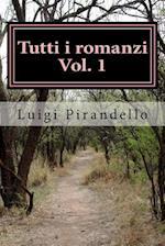 Tutti I Romanzi Vol. 1
