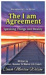 The I Am Agreement