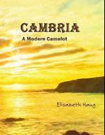 Cambria a Modern Camelot