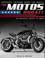 The Motos Ducati