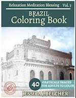 Brazil Coloring Book for Adults Relaxation Vol.3 Meditation Blessing