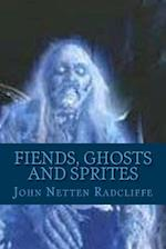 Fiends, Ghosts and Sprites