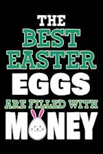 The Best Easter Eggs Are Filled with Money