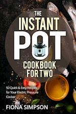 The Instant Pot Cookbook for Two