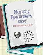 Happy Teacher's Day Teacher Record Book