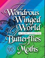 The Wondrous Winged World of Butterflies and Moths, Book 4