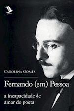 Fernando (Em) Pessoa