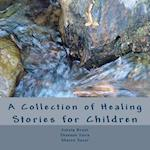 A Collection of Healing Stories