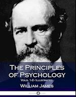 The Principles of Psychology, Vols. 1-2 (2 Volumes in 1)