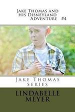 Jake Thomas and His Disneyland Adventure