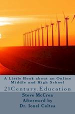 A Little Book about an Online Middle and High School