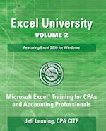 Excel University Volume 2 - Featuring Excel 2016 for Windows