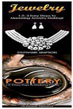 Jewelry & Pottery