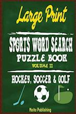 Large Print Sports Word Search Puzzle Book Volume II