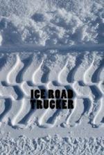 Ice Road Trucker Journal