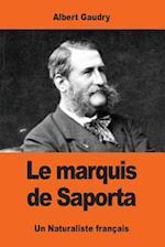 Le Marquis de Saporta