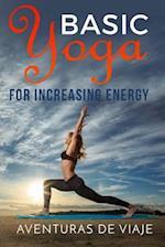 Basic Yoga for Increasing Energy