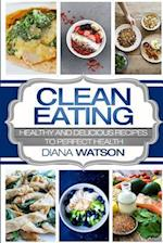 Clean Eating for the Smart