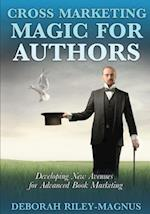 Cross Marketing Magic for Authors