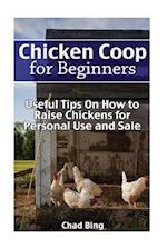Chicken COOP for Beginners