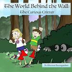 The World Behind the Wall af Dr Thomas Baumgardner