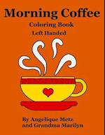 Morning Coffee Coloring Book