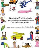 Deutsch-Thailandisch Zweisprachiges Bilderworterbuch Der Farben Fur Kinder
