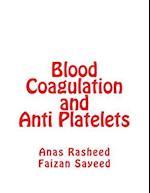 Blood Coagulation and Anti Platelets