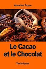 Le Cacao Et Le Chocolat