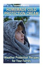 Homemade Cold Protection Cream