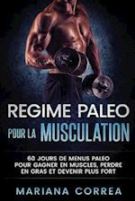 Regime Paleo Pour La Musculation