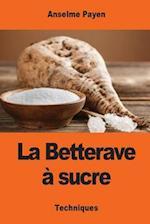 La Betterave a Sucre