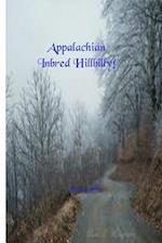Appalachian Inbred Hillbilly!