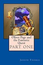 Oliver Page and the Fantastic Quest