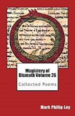 Magistery of Bismuth Volume 26