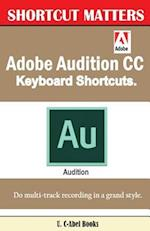 Adobe Audition CC Keyboard Shortcuts.