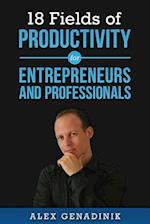 18 Fields of Productivity for Entrepreneurs and Professionals