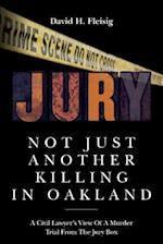 Not Just Another Killing in Oakland