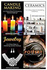 Candle Making & Ceramics & Jewelry & Pottery