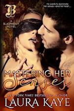 Mastering Her Senses af Laura Kaye