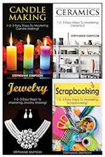 Candle Making & Ceramics & Jewelry & Scrapbooking