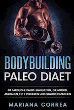 Bodybuilding Paleo Diaet
